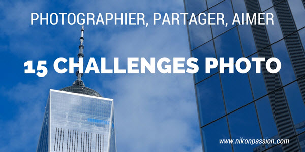Nikon Passion Photo Challenges