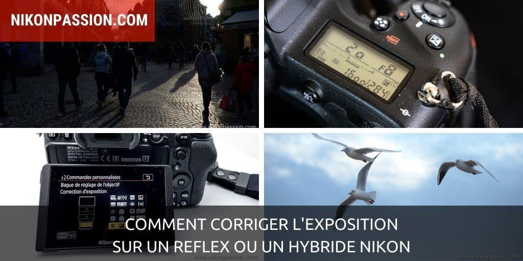 How to correct exposure on a Nikon SLR or hybrid